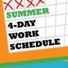 Summer 4-Day Work Week