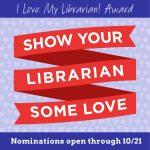I Love My Librarian Award