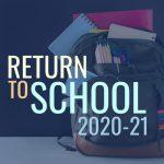 Return to School 2020-21