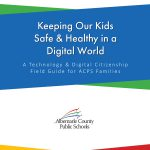 Technology & Digital Citizenship Field Guide