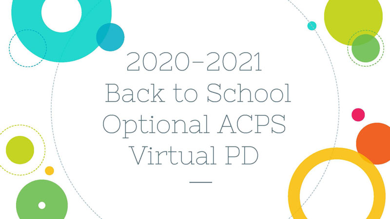 2020-21 Back to School ACPS PD