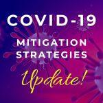 COVID-19 Mitigation Strategies Update
